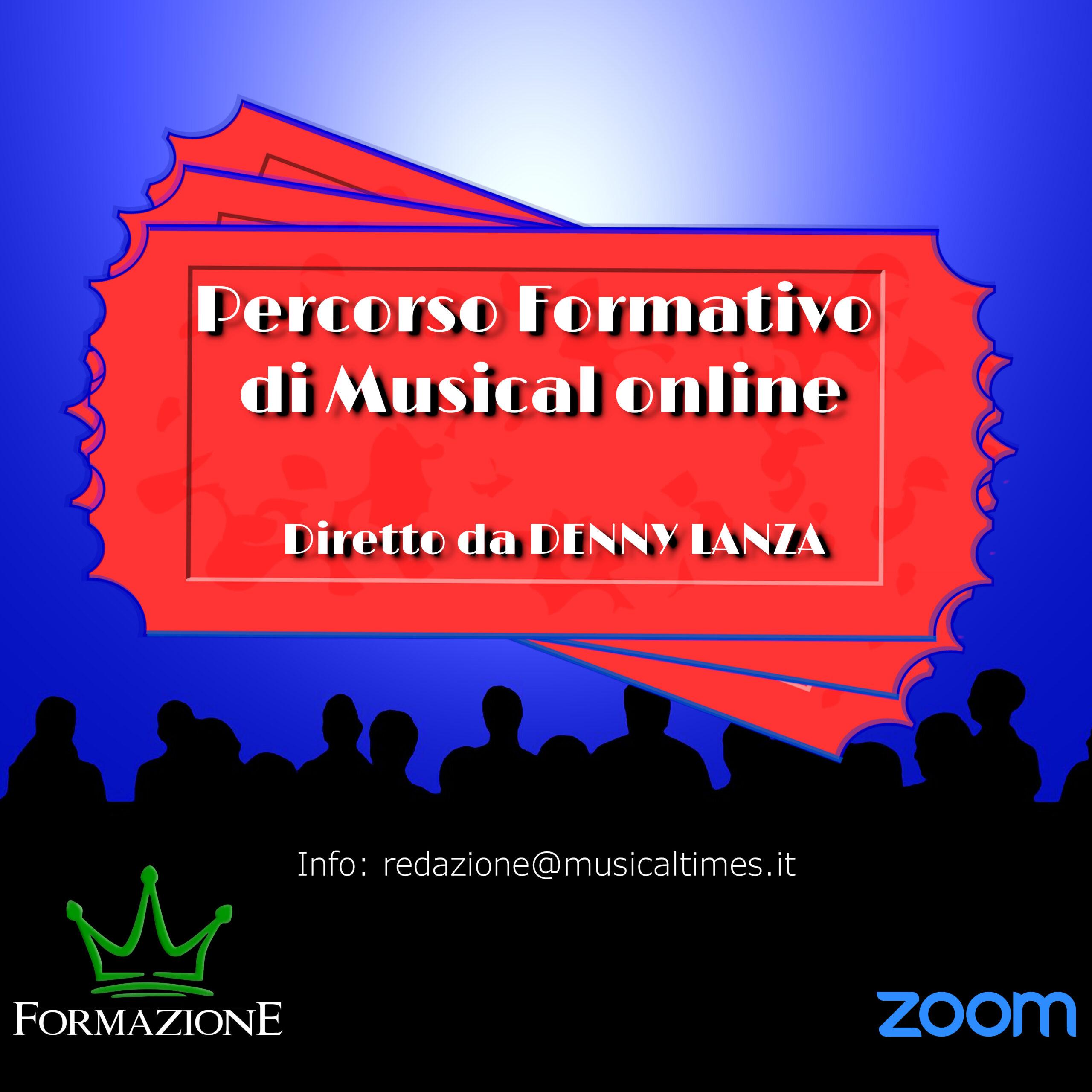 Percorso Formativo di Musical… online e targato Denny Lanza.