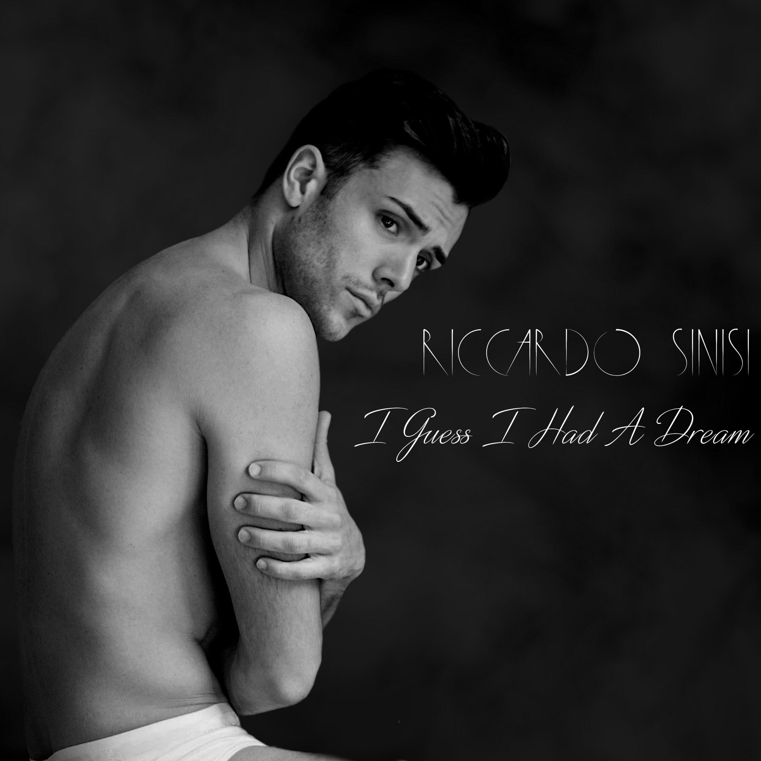 """I guess I Had a Dream"": singolo inedito per Riccardo Sinisi"