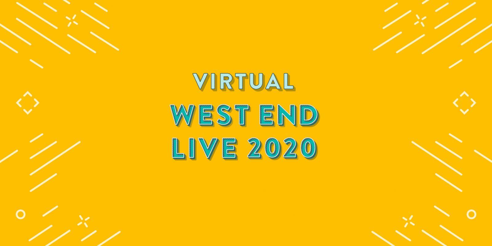 Virtual West End Live 2020: ecco il programma ufficiale!